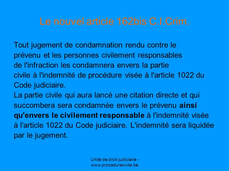 Le nouvel article 162bis C.I.Crim.