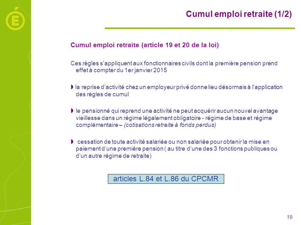Cumul emploi retraite (1/2)