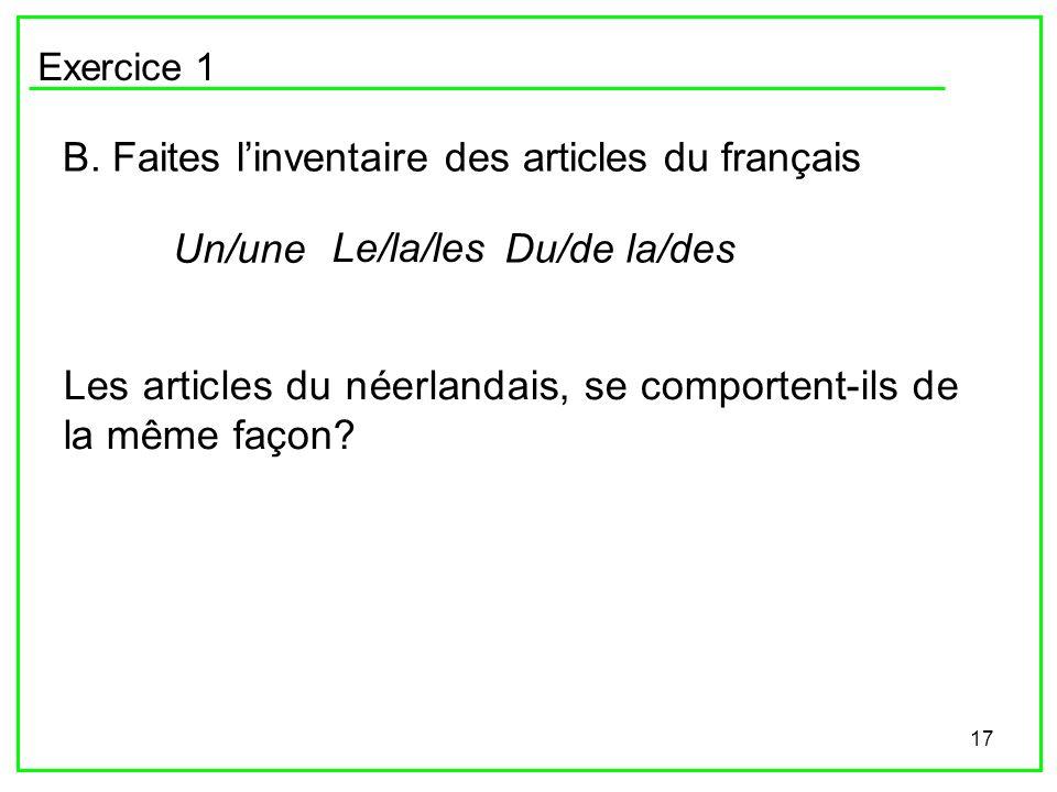 B. Faites l'inventaire des articles du français