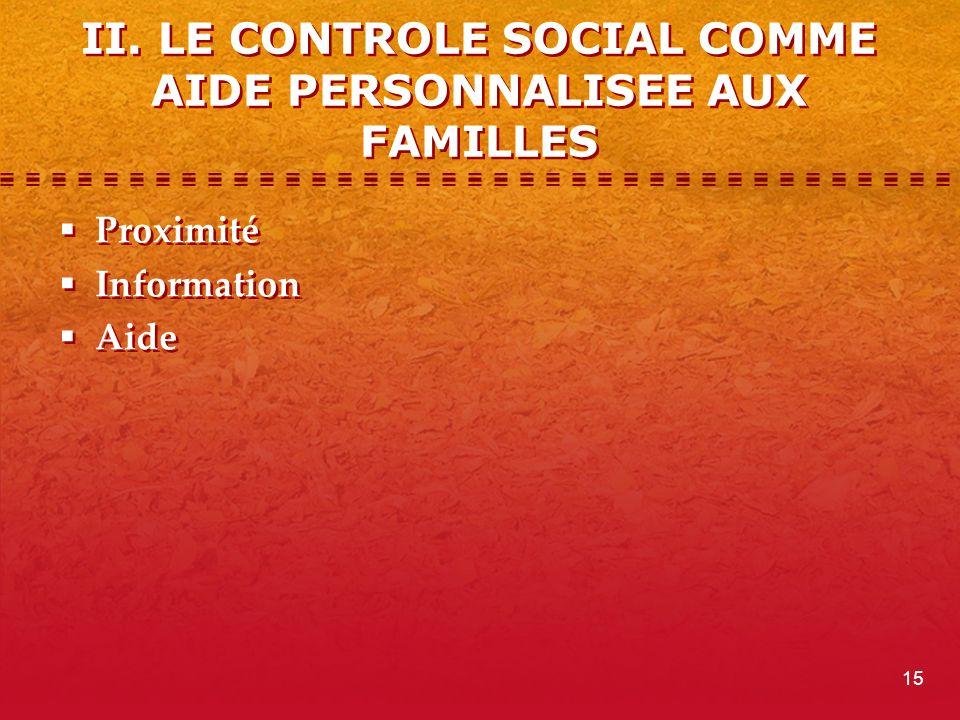 II. LE CONTROLE SOCIAL COMME AIDE PERSONNALISEE AUX FAMILLES