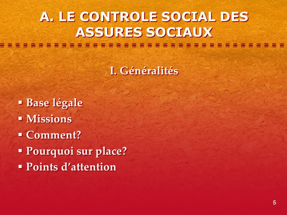A. LE CONTROLE SOCIAL DES ASSURES SOCIAUX