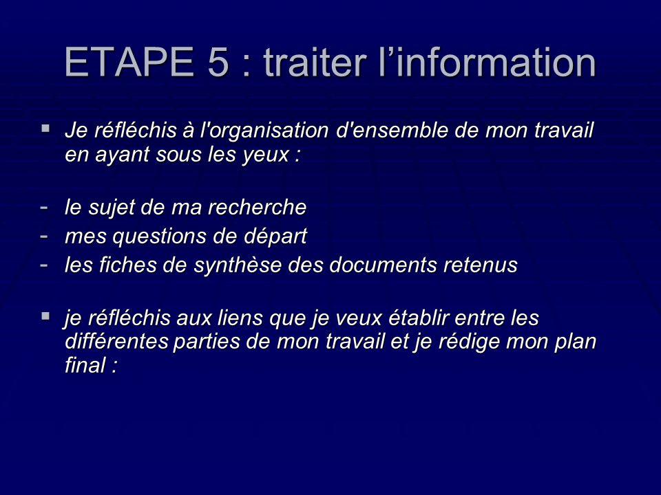 ETAPE 5 : traiter l'information