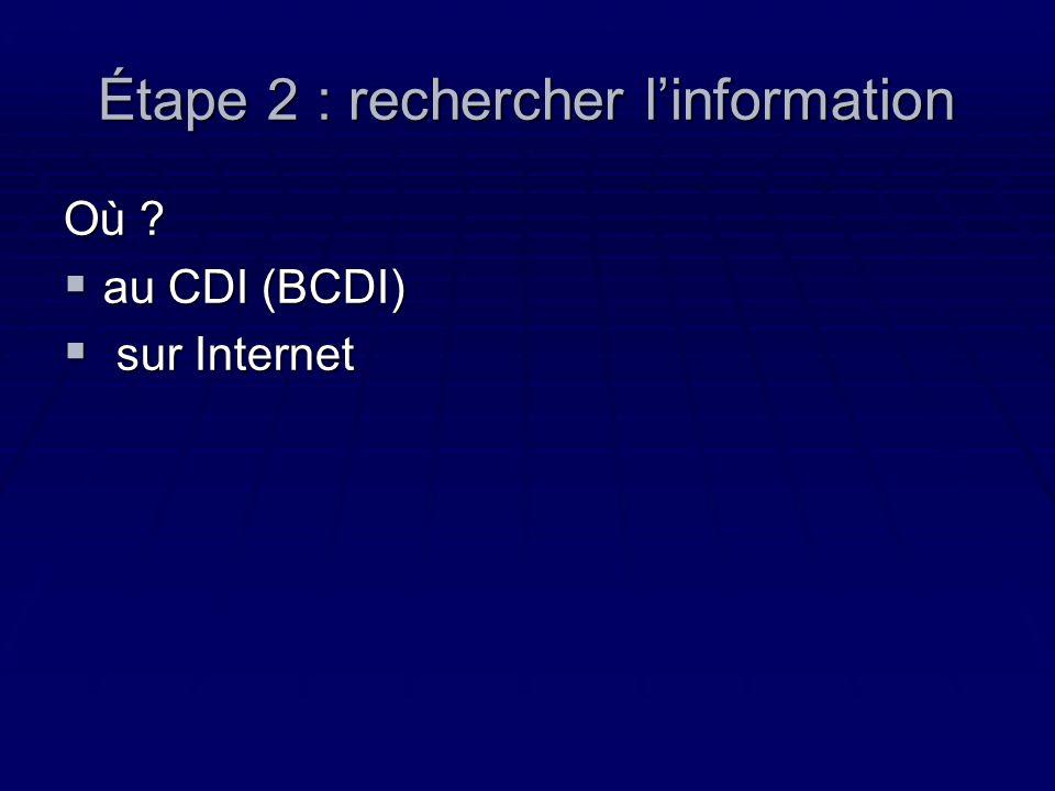 Étape 2 : rechercher l'information