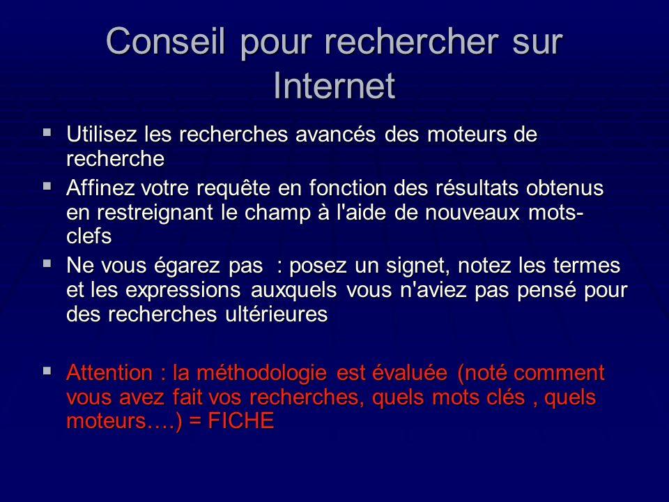 Conseil pour rechercher sur Internet