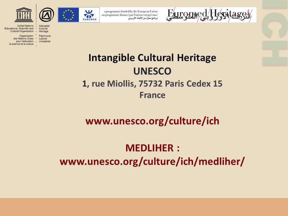 Intangible Cultural Heritage 1, rue Miollis, 75732 Paris Cedex 15