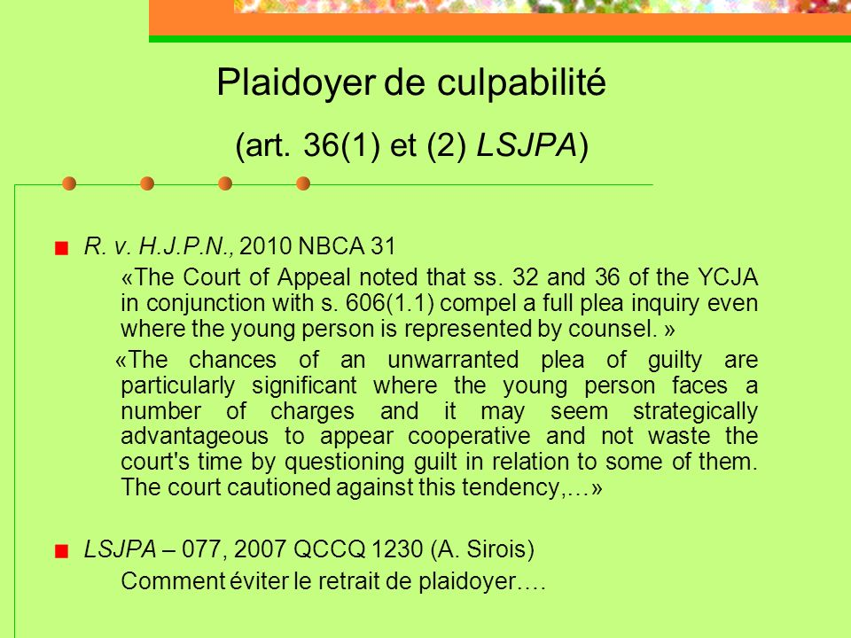 Plaidoyer de culpabilité (art. 36(1) et (2) LSJPA)