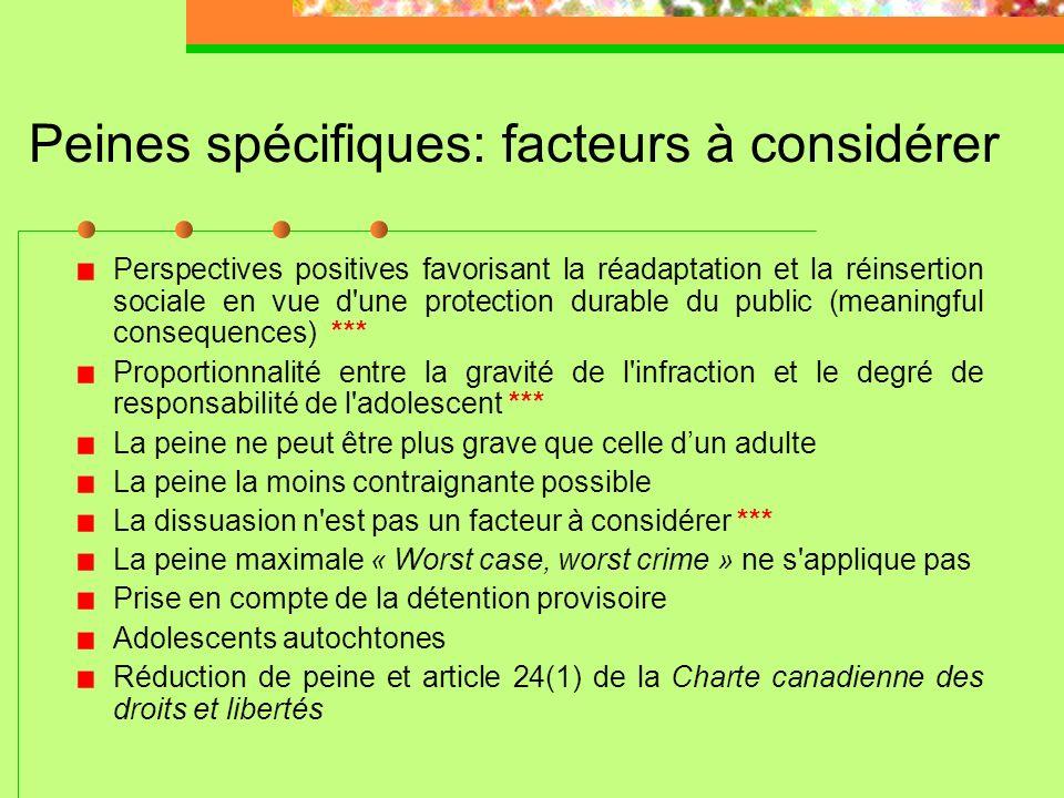 Peines spécifiques: facteurs à considérer