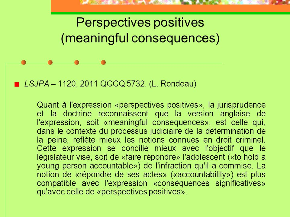 Perspectives positives (meaningful consequences)
