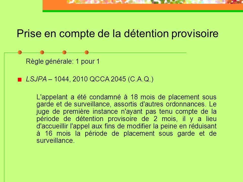 Prise en compte de la détention provisoire