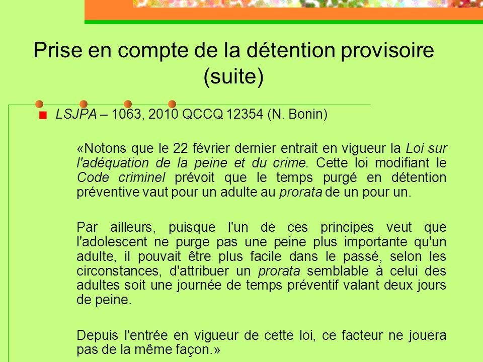 Prise en compte de la détention provisoire (suite)