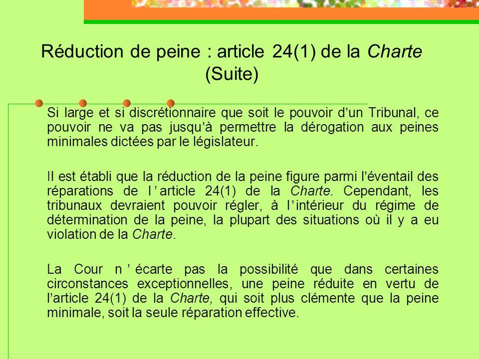 Réduction de peine : article 24(1) de la Charte (Suite)