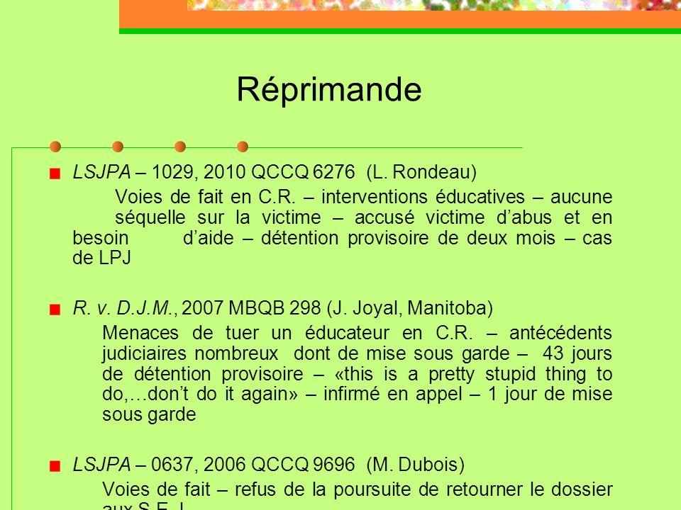 Réprimande LSJPA – 1029, 2010 QCCQ 6276 (L. Rondeau)