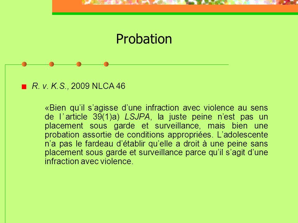 Probation R. v. K.S., 2009 NLCA 46.