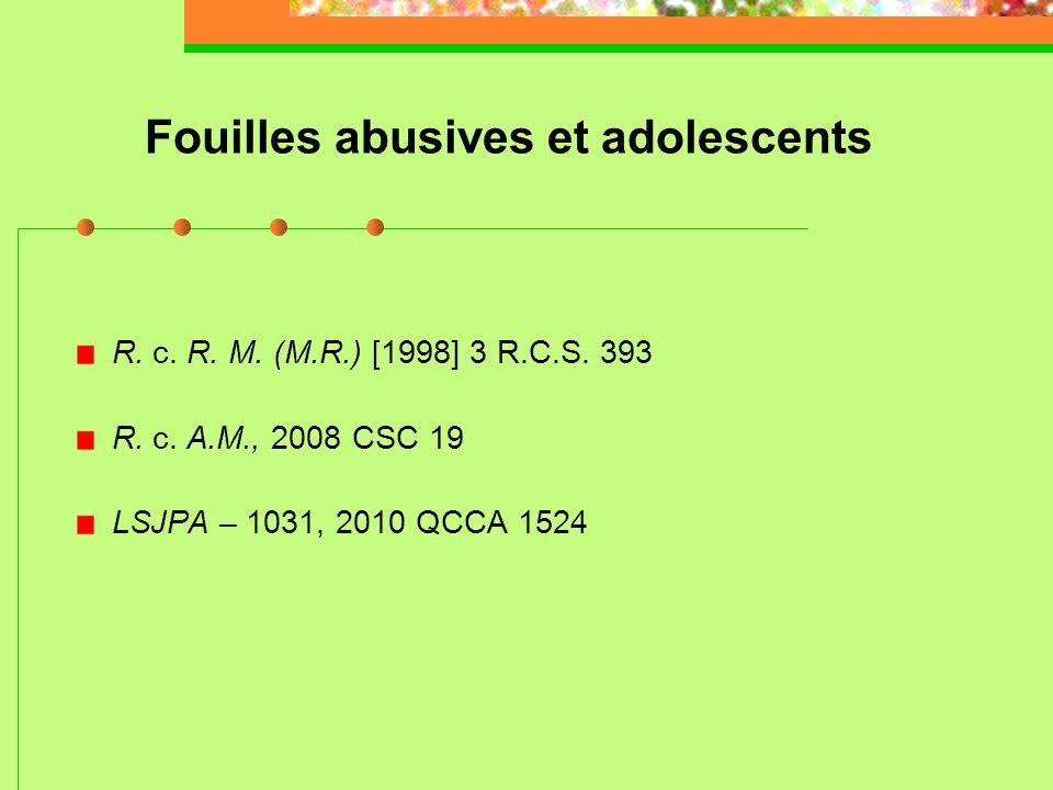 Fouilles abusives et adolescents