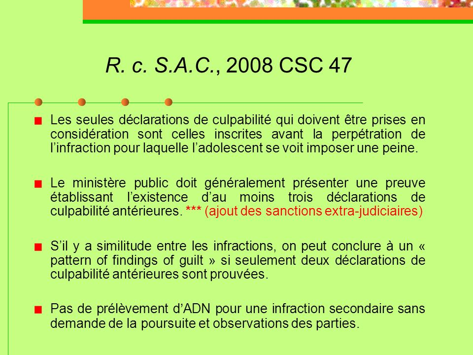R. c. S.A.C., 2008 CSC 47