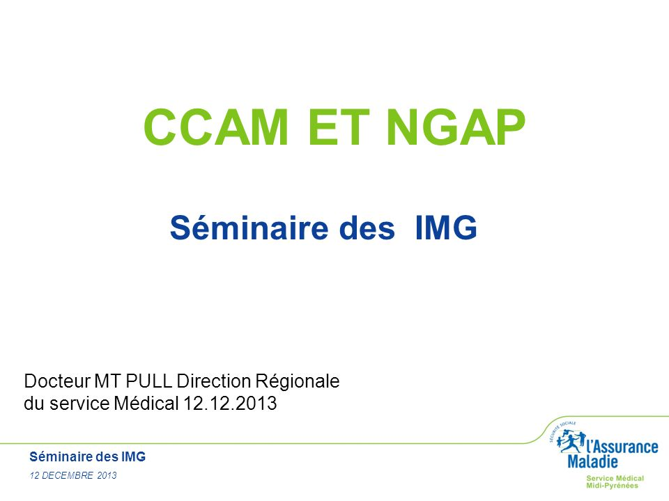 CCAM ET NGAP Séminaire des IMG