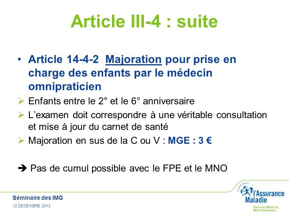 Article III-4 : suite Article 14-4-2 Majoration pour prise en charge des enfants par le médecin omnipraticien.