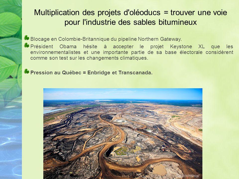 Multiplication des projets d oléoducs = trouver une voie pour l industrie des sables bitumineux