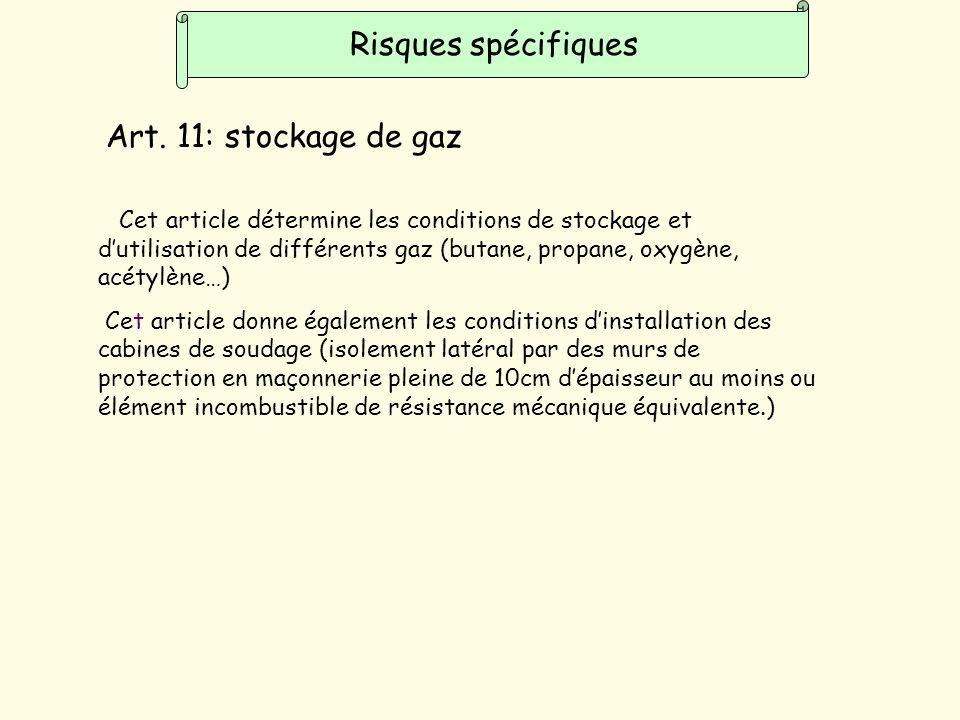 Risques spécifiques Art. 11: stockage de gaz