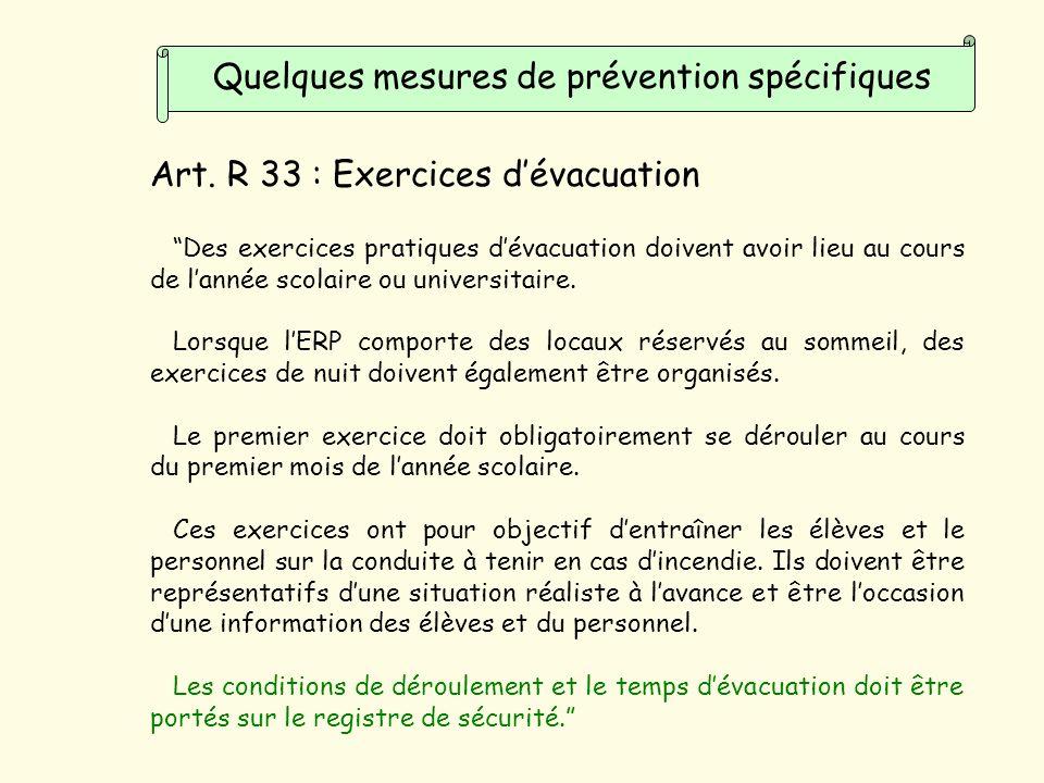 Quelques mesures de prévention spécifiques