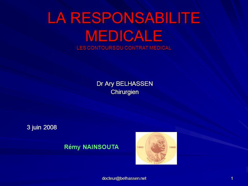 LA RESPONSABILITE MEDICALE LES CONTOURS DU CONTRAT MEDICAL