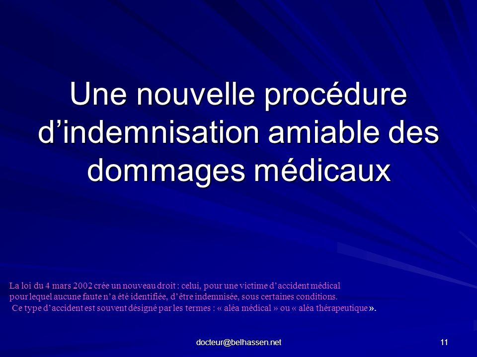 Une nouvelle procédure d'indemnisation amiable des dommages médicaux