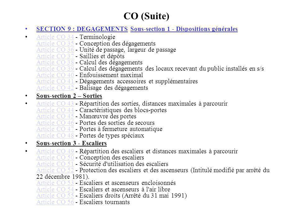 CO (Suite) SECTION 9 : DEGAGEMENTS Sous-section 1 - Dispositions générales.