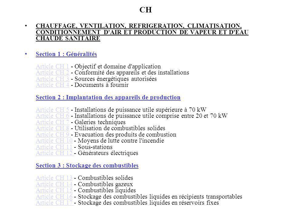 CH CHAUFFAGE, VENTILATION, REFRIGERATION, CLIMATISATION, CONDITIONNEMENT D AIR ET PRODUCTION DE VAPEUR ET D EAU CHAUDE SANITAIRE.