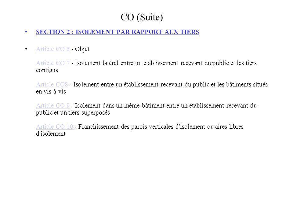 CO (Suite) SECTION 2 : ISOLEMENT PAR RAPPORT AUX TIERS