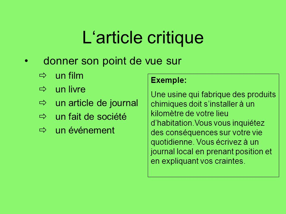 L'article critique donner son point de vue sur un film un livre