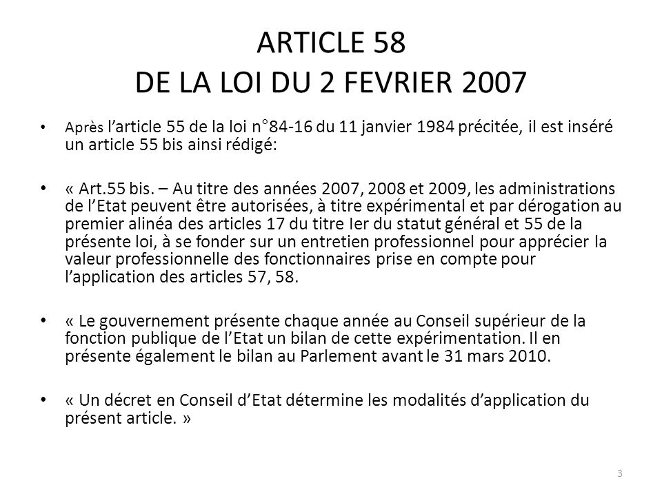 ARTICLE 58 DE LA LOI DU 2 FEVRIER 2007