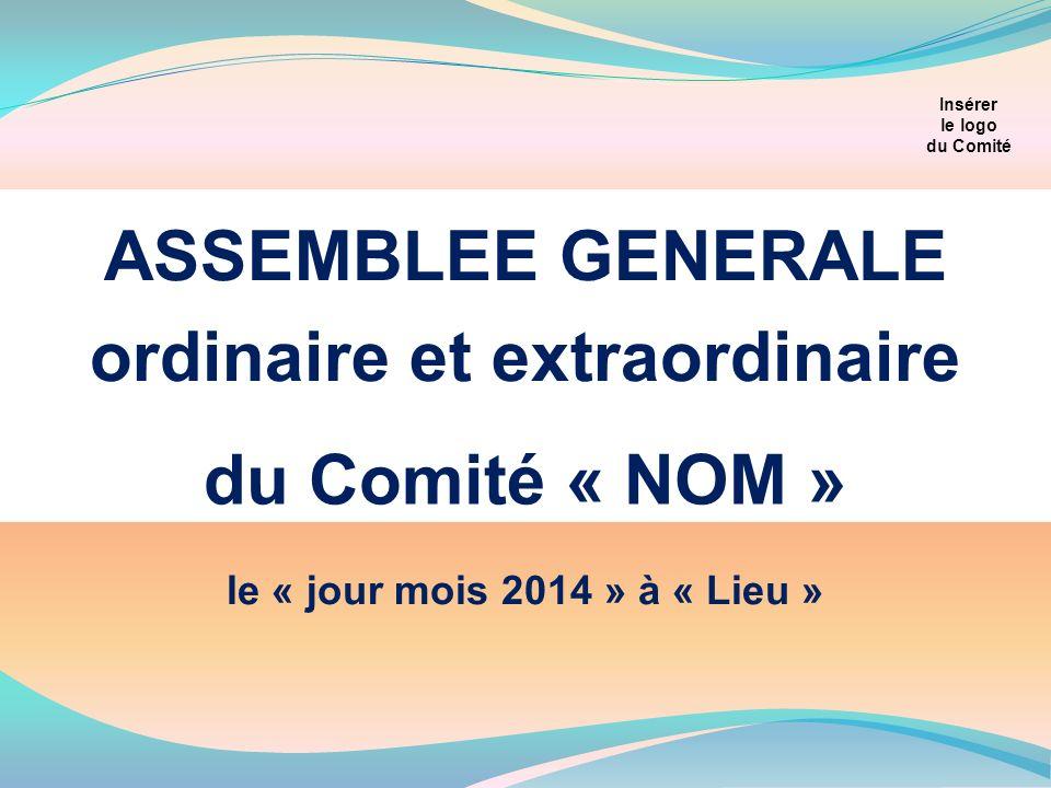Insérer le logo du Comité ordinaire et extraordinaire