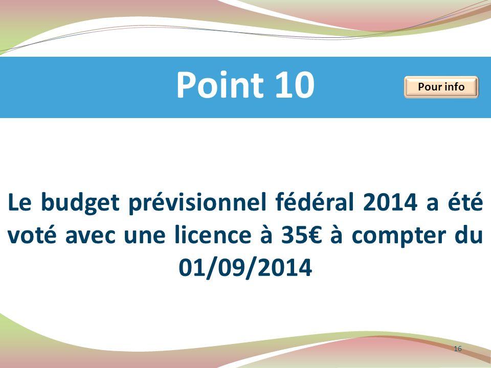Point 10 Pour info.