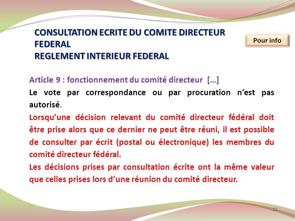 CONSULTATION ECRITE DU COMITE DIRECTEUR FEDERAL