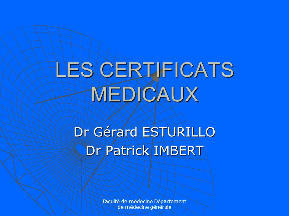 LES CERTIFICATS MEDICAUX