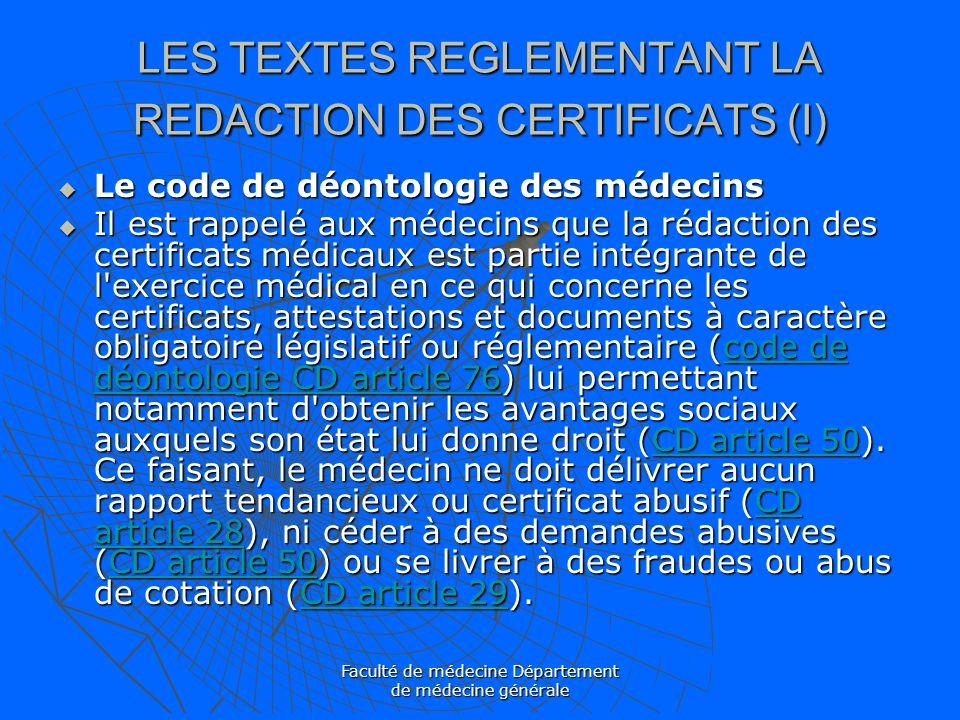 LES TEXTES REGLEMENTANT LA REDACTION DES CERTIFICATS (I)