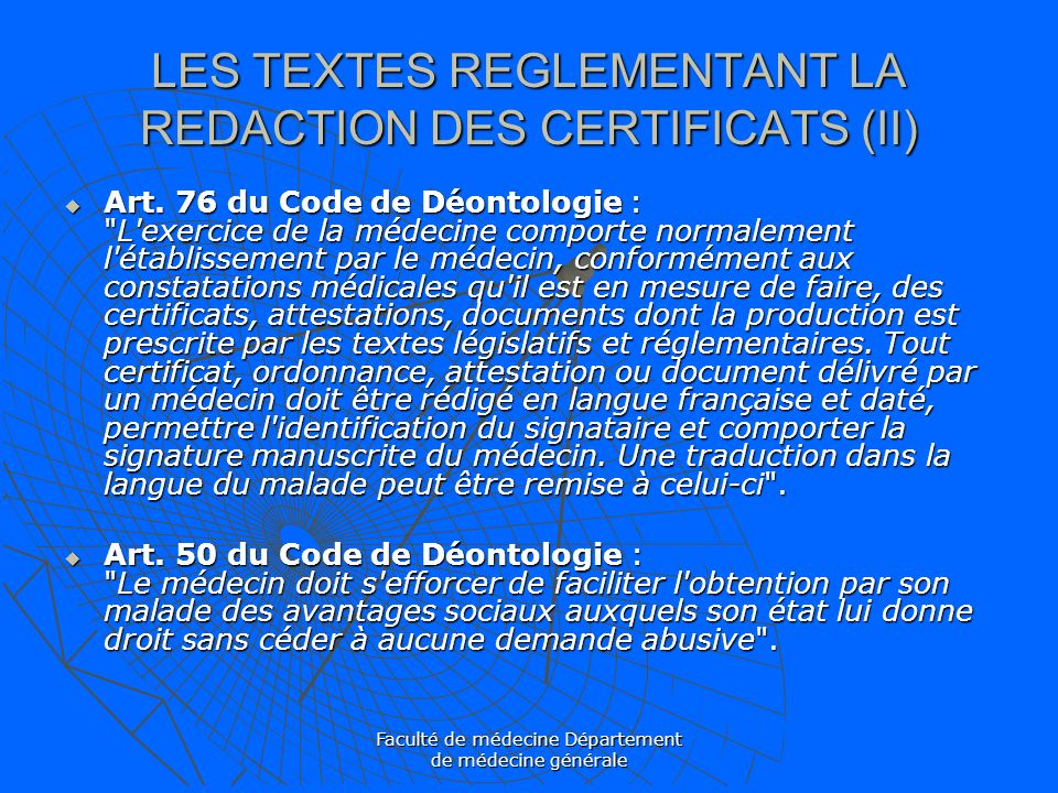 LES TEXTES REGLEMENTANT LA REDACTION DES CERTIFICATS (II)