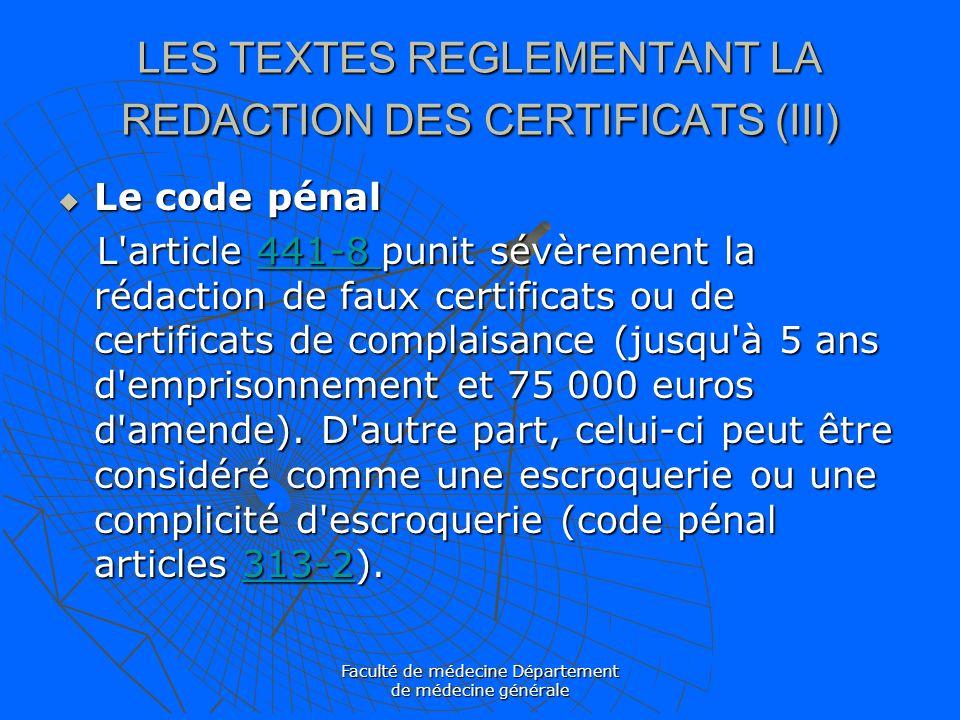 LES TEXTES REGLEMENTANT LA REDACTION DES CERTIFICATS (III)