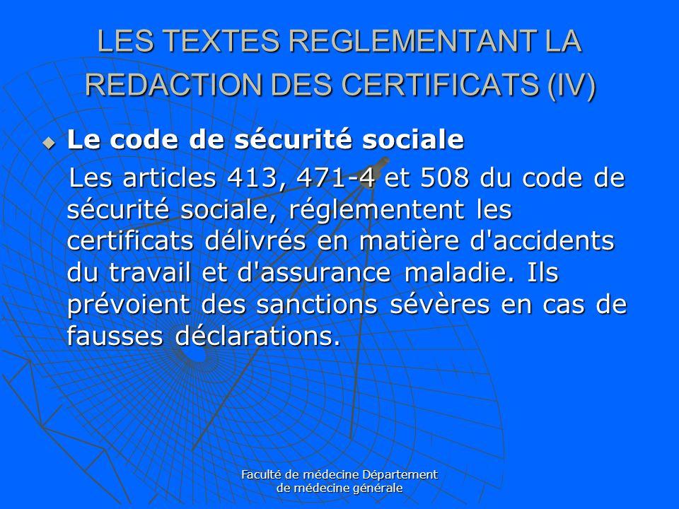 LES TEXTES REGLEMENTANT LA REDACTION DES CERTIFICATS (IV)