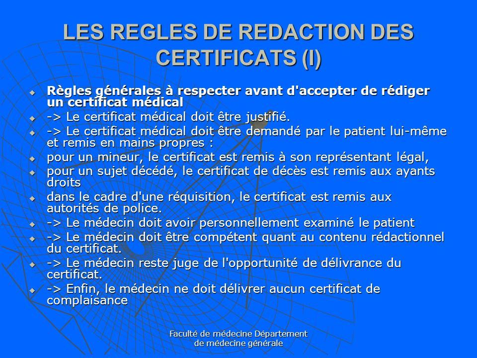 LES REGLES DE REDACTION DES CERTIFICATS (I)