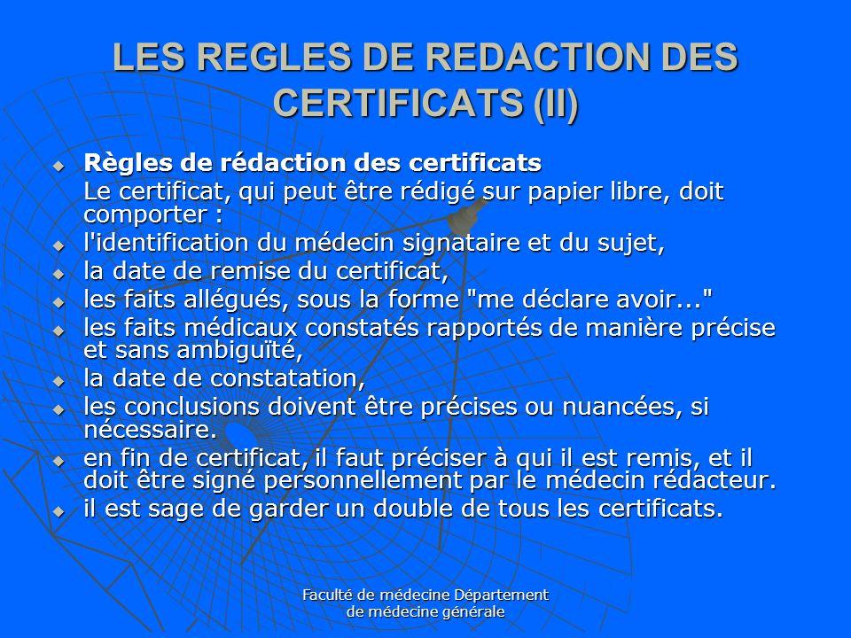 LES REGLES DE REDACTION DES CERTIFICATS (II)