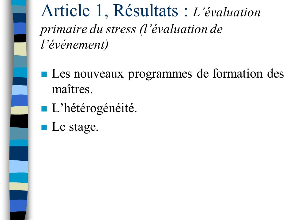 Article 1, Résultats : L'évaluation primaire du stress (l'évaluation de l'événement)