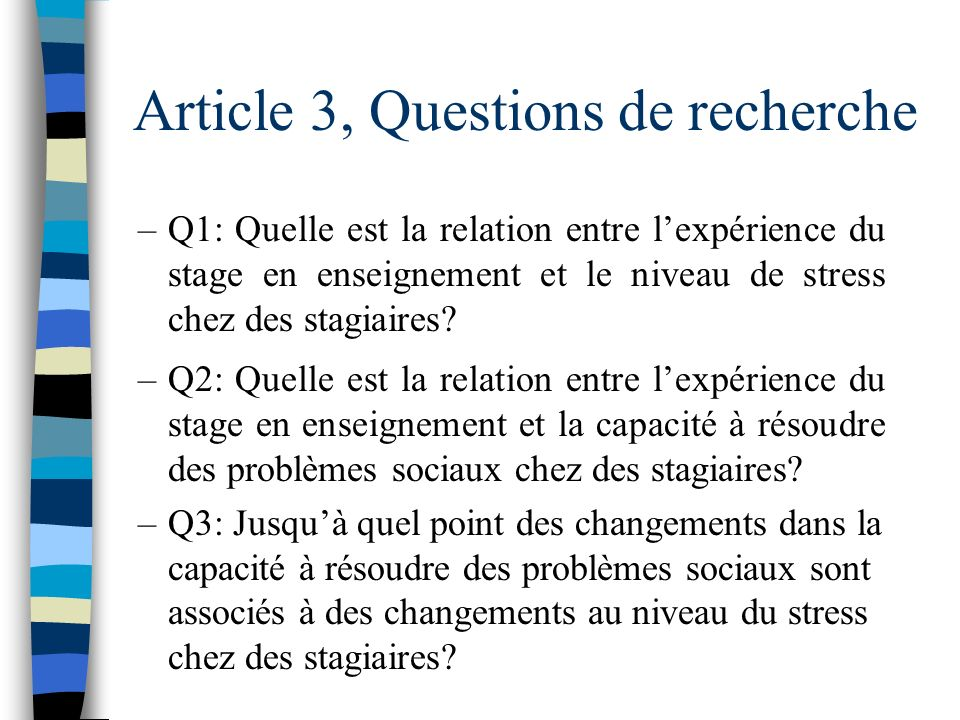Article 3, Questions de recherche