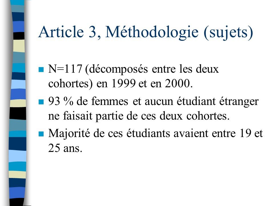 Article 3, Méthodologie (sujets)
