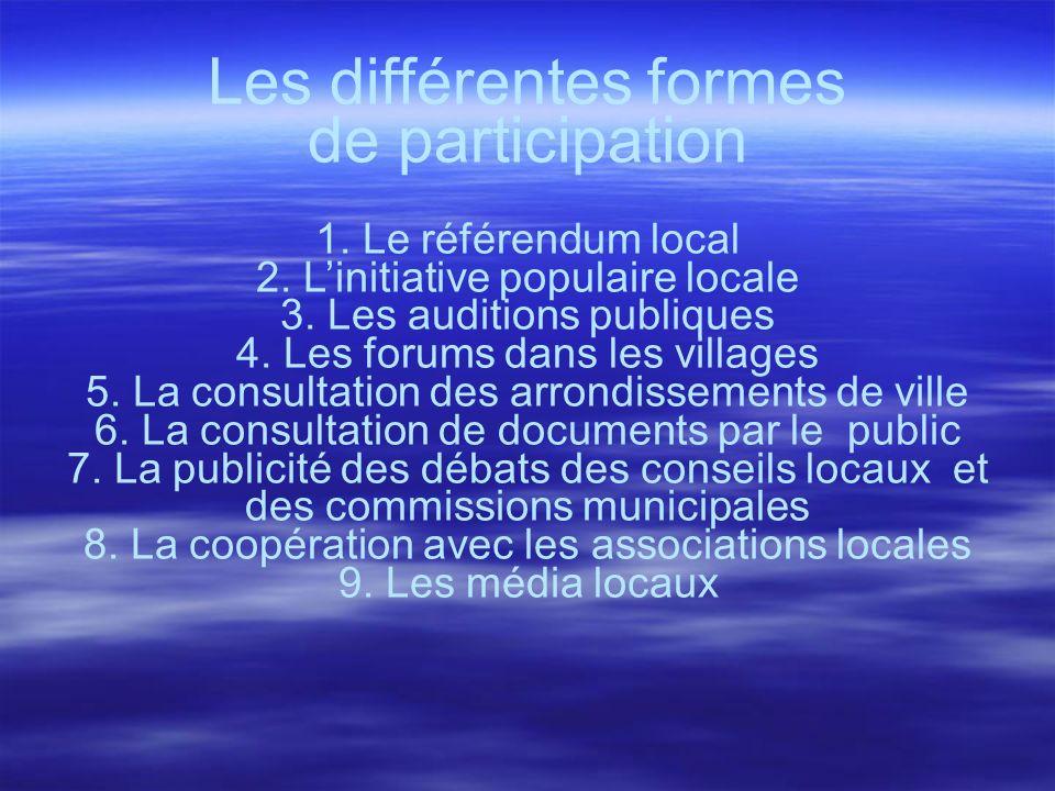 6 Les différentes formes. de participation.