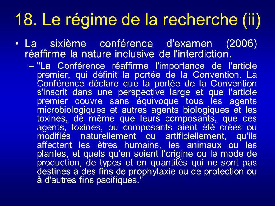 18. Le régime de la recherche (ii)