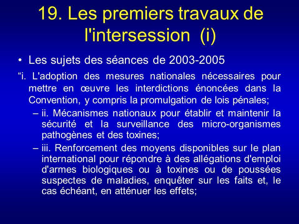 19. Les premiers travaux de l intersession (i)