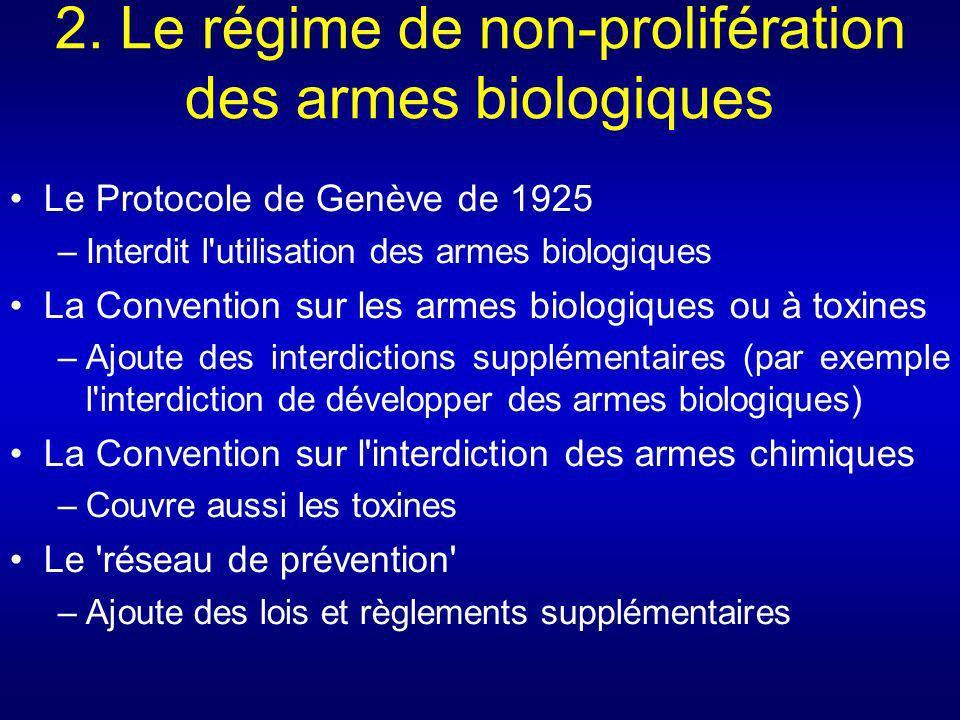 2. Le régime de non-prolifération des armes biologiques