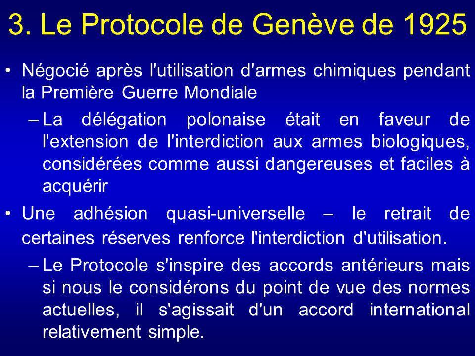 3. Le Protocole de Genève de 1925