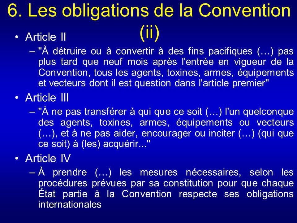 6. Les obligations de la Convention (ii)